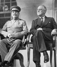 Stalin and FDR in Tehran, November 1943